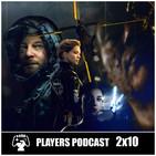 "PLAYERS PODCAST 2x10. Todo un Podcast de Death Stranding y ""SIN SPOILERS"""