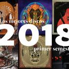 Lo mejor del primer semestre de 2018 (parte 1)