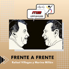 Frente a frente Rafael Villegas y Marino Millán - Octubre 1 - 2020