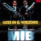 Luces en el Horizonte 7X32: MEN IN BLACK