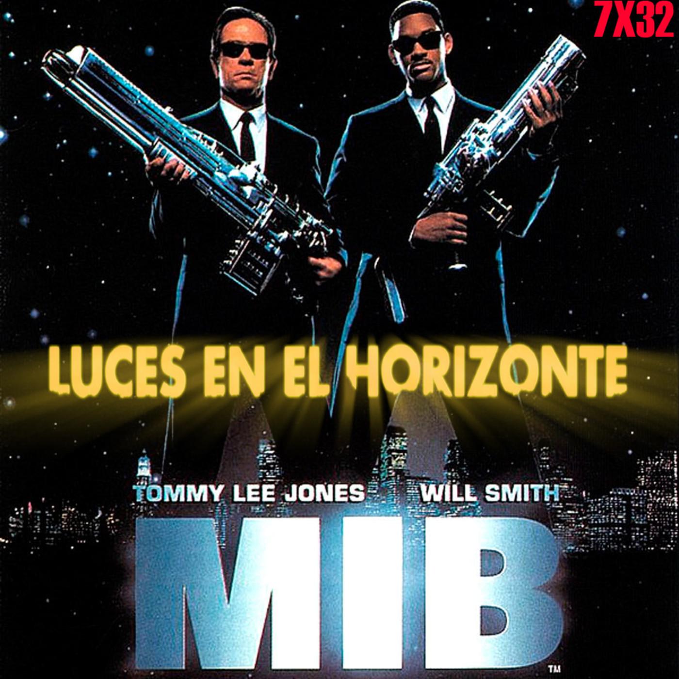 Luces en el Horizonte 7X32: MEN IN BLACK