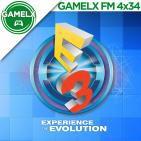 GAMELX FM 4x34 - Especial E3 2016