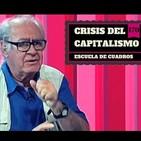170 - Las crisis del capitalismo (Jorge Beinstein)