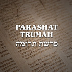 Parashat Trumáh - 2020