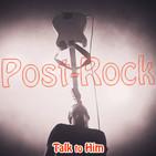 Talk to Him. Letter 24: PostRock de eternos aspirantes