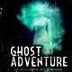 Teaser Ghost Adventure