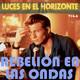 Luces en el Horizonte V16.6: REBELIÓN EN LAS ONDAS (PUMP UP THE VOLUME)