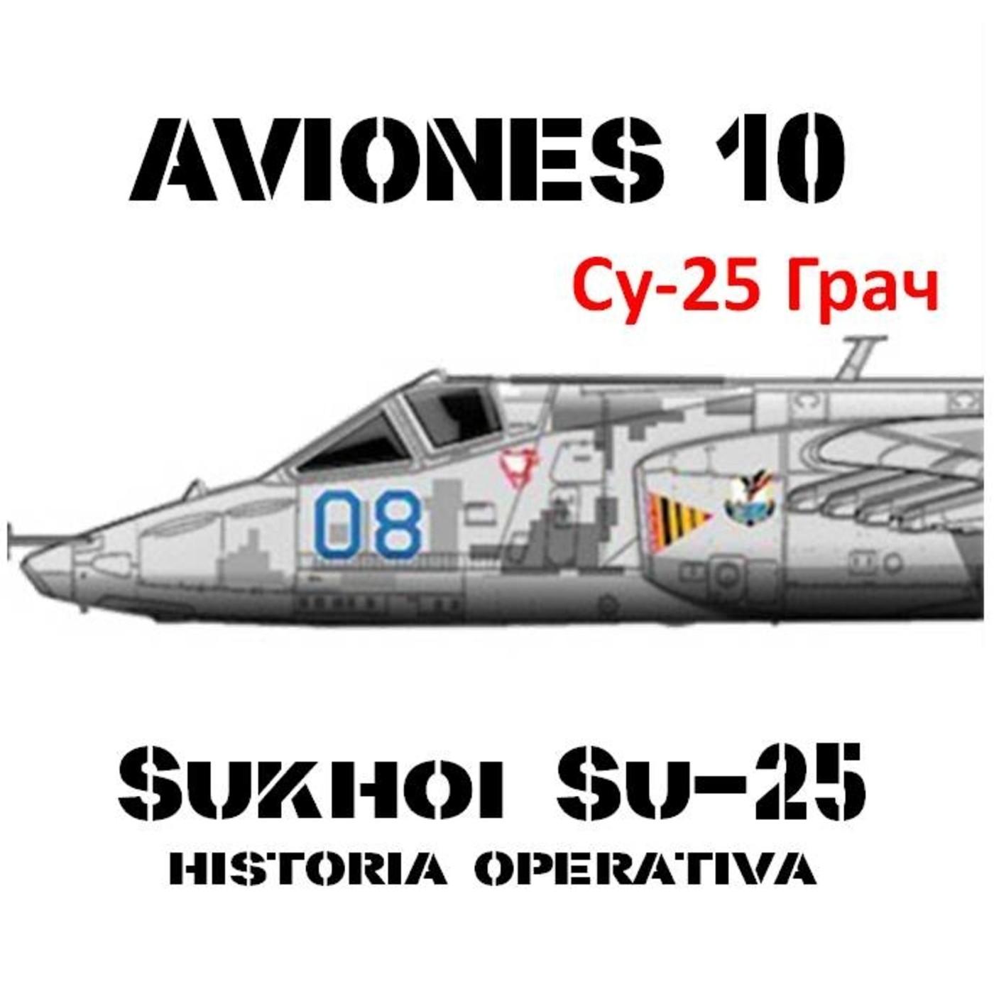 AVIONES 10 #84 Sukhoi Su-25 (2) Historia Operacional