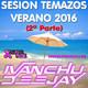 Sesion Temazos Verano 2016 (2ª Parte) Ivanchu Deejay - Maxima Music Records