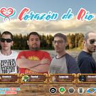 Corazón de Río #1 El espachurre