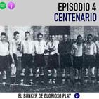 El Búnker 4/5: Centenario