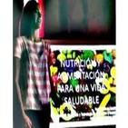 Nutrición y alimentación para una vida saludable