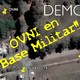 Episodio 048 - Capturen el OVNI - Objeto desciende en Base Militar de Argentina