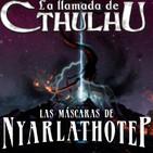 La Llamada de Cthulhu - Las Máscaras de Nyarlathotep 57