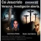 Enigma03 - CSI Jesucristo - Veracruz (16-4-2012)