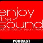 Enjoy the sound PODCAST#010 with J-SUN RIVERA