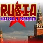 28 Rusia, historia y presente - Relatos Históricos