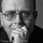 """Entrevista a Manuel Vázquez Montalbán en el programa """"Epílogo"""" (Canal+, 2013)"""