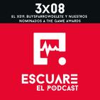 3x08 El X019, BuySparrowDelete y nuestros nominados a The Game Awards.
