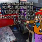 LVFNM 81: Especial Videojuegos mal de los 80s