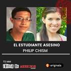 T3 E33 El estudiante asesino: Philip Chism