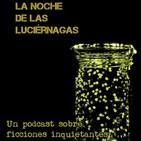 La Noche de las Luciérnagas: la oscuridad también se escucha