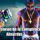 HDS 82 - Teorías de la Conspiración Absurdas 7
