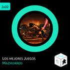 2x02 - Los mejores juegos de mazmorreo