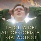 Antiegos Ep. 42 - La guía del autoestopista galáctico