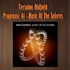 Tertulias Oldfield - Programa 41 - Music Of The Spheres