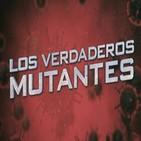 Cuarto milenio (16/06/2019) 14x40: Los verdaderos mutantes