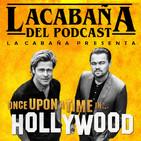 4x03 La Cabaña presenta: Erase una vez...en Hollywood