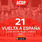 2️⃣1️⃣ Especial La Vuelta 21: Análisis final  A la Cola del Pelotón