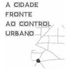"""Ergosfera - """"A cidade fronte ao control urbano"""""""