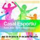 Fins al 19 de juny estan obertes les inscripcions al Casal Esportiu per a infants de 6 a 12 anys