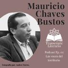 EP02 Las voces del territorio - Mauricio Chaves Bustos