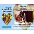 Taller: La Alimentacion como medicina preventiva - Loli Curto