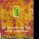 El secreto de las 7 semillas | David Fischman | parte 1 |1 a 9