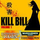LODE 10x30 – KILL BILL vol. 1, trilogía de EISENHORN, Expediente TOLKIEN: Reliquias de Númenor
