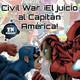 ZNPodcast #80 - Civil War. ¡El juicio al Capitán América!
