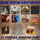 74- Blue Moon Kentucky (25 Septiembre 2016)