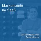 #122 – Marketeando un SaaS con Pol Rodriguez Rius de FacturaDirecta