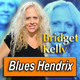 BRIDGET KELLY · by Blues Hendrix