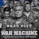 War Machine, Máquina de Guerra, Brad Pitt