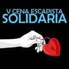V Cena Escapista Solidaria