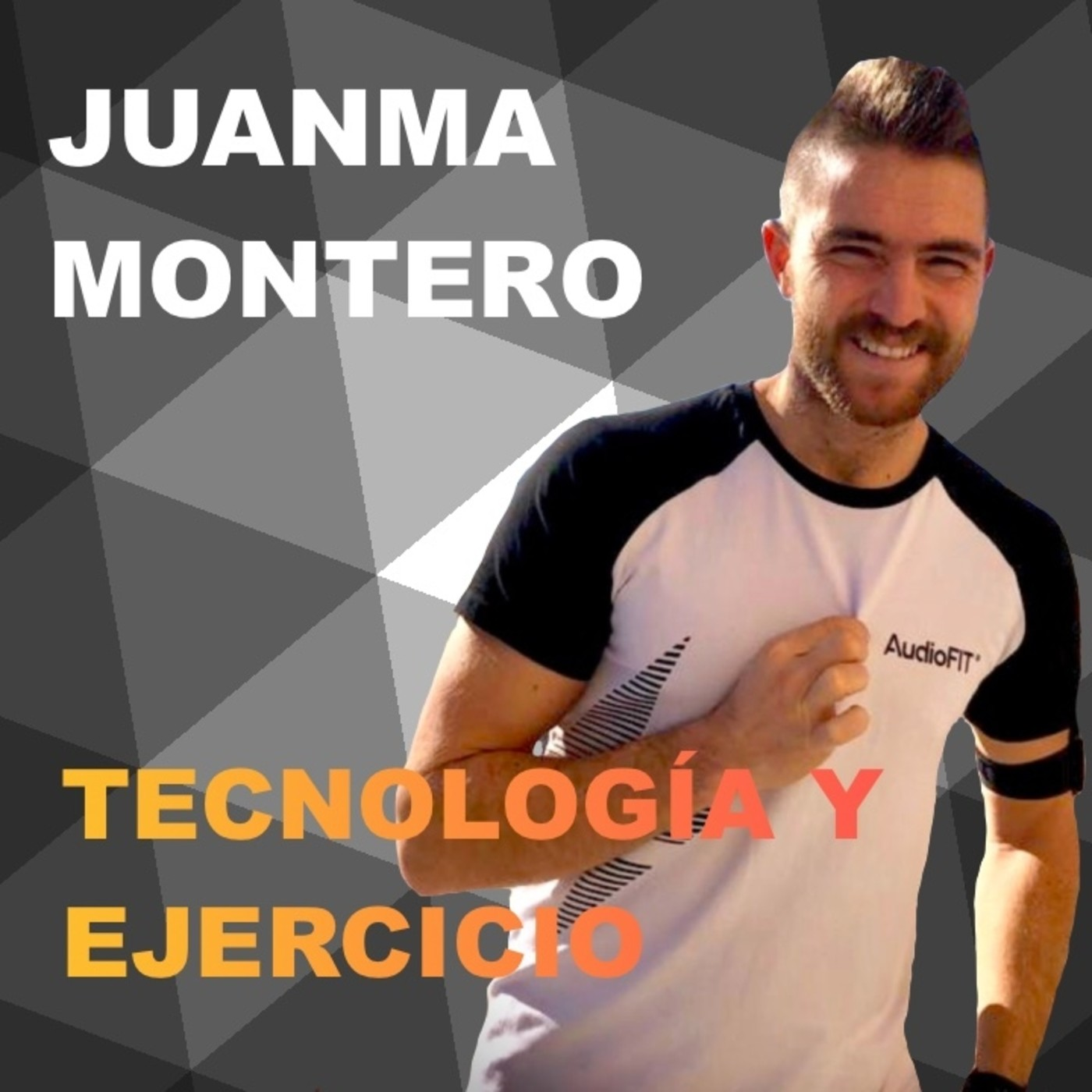Episodio 5 con Juanma Montero. Trainingym. Tecnología y actividad física