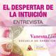 EL DESPERTAR DE LA INTUICIÓN - con Vanessa Liso ( Biomedicina Cuántica )