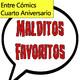 Entre Cómics Cuarto Aniversario: Especial Malditos Favoritos