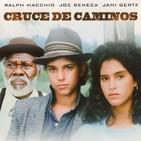 Cruce de caminos (1986).