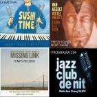 Programa 224: Jordi Berni, Van Asselt Vistel Project i Josep Tutusaus Quartet